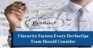 DevSecOps Security Factors