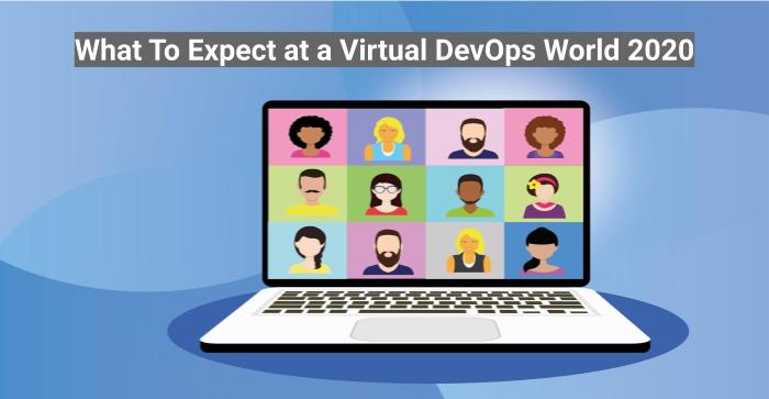 What To Expect at a Virtual DevOps World 2020