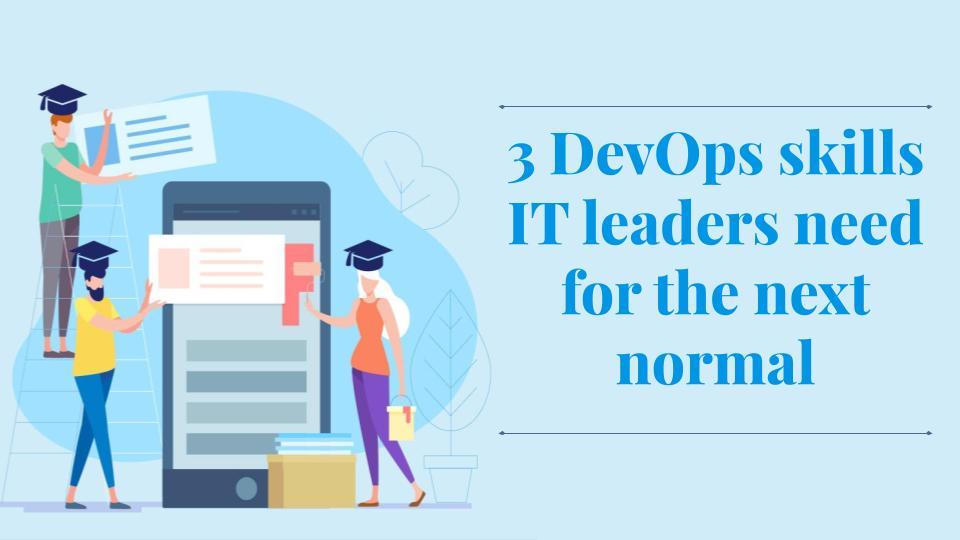 DevOps Skills needed by IT Leaders