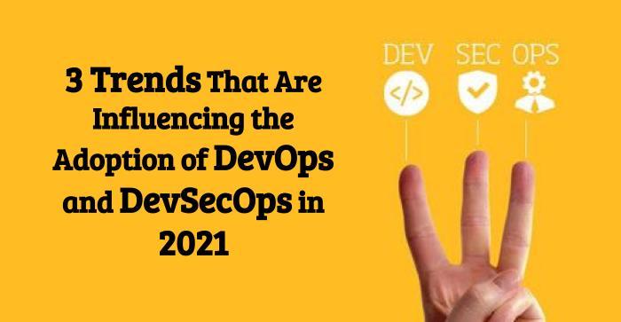 Devops and devsecops in 2021